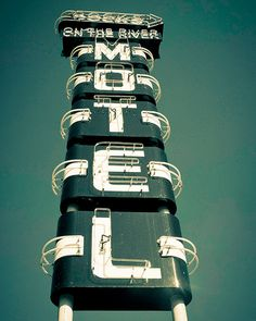 Vintage Motel Sign... Would love the photo of this in my family room.