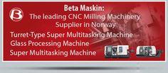 BetaMaskin CNC Milling Machine Multi-Tasking Horizontal&Vertical Products Supplier in Norway