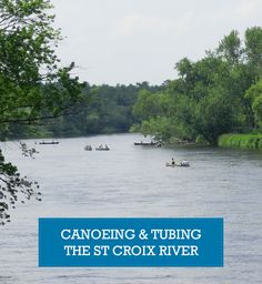 Canoe & tubing rentals with a shuttle to the St Croix River!