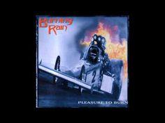 Burning Rain - Pleasure To Burn (Full Album)