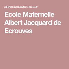 Ecole Maternelle Albert Jacquard de Ecrouves