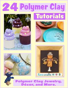 Free eBook! 24 Polymer Clay Tutorials: Polymer Clay Jewelry, Home Decor, and More.  Download your own free copy today from FaveCrafts.com.