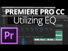 Brian from Archaius Creative walks us through an introduction to EQ using Premiere Pro CC.