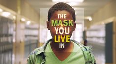 The Mask You Live In will premiere in Toledo, Ohio on May 8th.  Get tickets here.