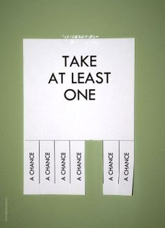 Take at least one.