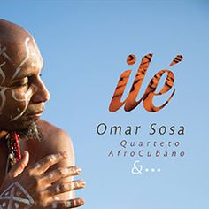 Jazzava café: Omar Sosa - 'Ilé' (2015)