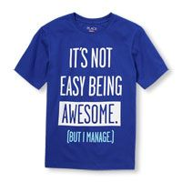 Boys Short Sleeve 'Its Not Easy Being Awesome. (But I Manage.)' Graphic Tee 399
