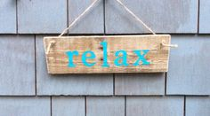 Relax Rustic sign by HomesteadDesign on Etsy https://www.etsy.com/listing/236790904/relax-rustic-sign