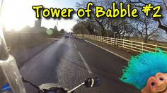 Tower of Babble #2 including Doing a Danny, Trolling, Rattling and Impre...