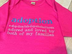 ADOPTION colors can be changed GOWN you pick colors on Etsy, $24.00 Adoption gift adoption shirt birth mom chosen