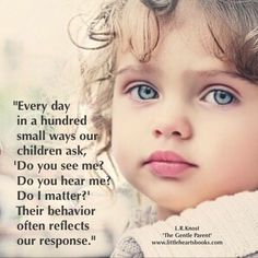 Indispensable Kid Rules Every Parent Should Follow To be seen, to be heard, to be valued....is simply to be human!
