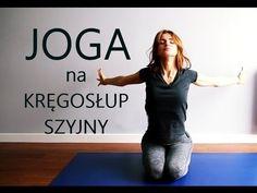 Na Ratunek Plecom - Joga na Kręgosłup Szyjny - YouTube Fitness Workout For Women, Yoga Fitness, Health Fitness, Yoga Nature, Hard Yoga, Healthy Style, Yoga For Flexibility, Fitness Planner, Yoga Flow