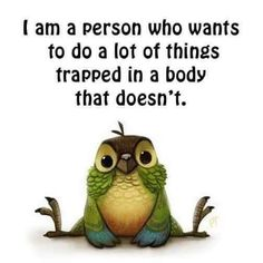 Illness Quotes, Chronic Fatigue Syndrome, Chronic Illness, Chronic Pain, Happy People, Choir, Cool Words, Funny Quotes, Sayings