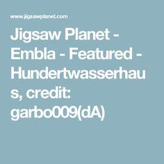 Jigsaw Planet - Embla - Featured - Hundertwasserhaus, credit: garbo009(dA)
