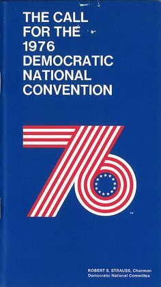 Call for the 1976 Democratic National Convention