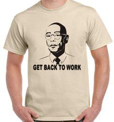 Men's Breaking Bad Gus Get Back to Work T-shirt