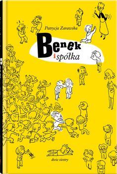 Benek i spółka - Wydawnictwo Dwie Siostry