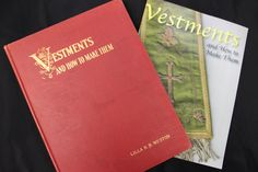 Vestments and How to Make Them by Lilla B.N. Weston EcclesiasticalSewing.com