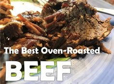 The Best Oven-Roasted Beef – I Read Cookbooks for Fun Best Roast Beef Recipe, Oven Roast Beef, Roast Beef Recipes, Pot Roast, Boiled Beef, Best Oven, Good Roasts, Summer Dishes, Carne Asada