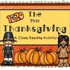 """This is a close reading set aligned with common core standards.  Students will close read """"The First Thanksgiving"""".  Students will look for confusing words and ask questions regarding the text.  They will also answer text based questions and make predictions based on evidence in the text."""