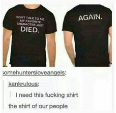 One day when I have published books and people like them and I have a fandom based off of them ^knocks on wood* my fans will need this shirt