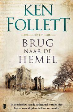 *** Brug naar de hemel *** Ken Follet *** prachtig boek 5 sterren.