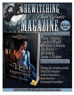 July-August Issue Bewitching Book Tours Magazine  The July/August issue of Bewitching Book Tours Magazine features Writing the Modern Gothic By Marie Treanor, Top Ten Websites to Help Authors by Lincoln Cole, Interview with Authors M L Sparrow, Jamie A Waters, Miriam Pia and features exclusive looks at Aftermath by Joe Reyes, Dial M for Murder Series by Alexis Kennedy, The Lucy Trilogy by L.M. Pruitt, Oubliette: A Forgotten Little Place by Vanta M. Black, The Embodied Trilogy Special…