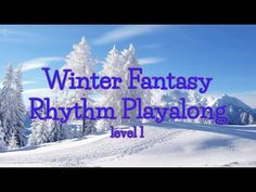 Winter Fantasy - level 1 - YouTube Music Lesson Plans, Music Lessons, Snow Song, Teachers Toolbox, Snow Theme, Music Classroom, Future Classroom, Music And Movement, Too Cool For School