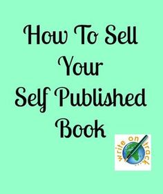 http://imtcva.org/ How To Sell Your Self Published Book - Write On Track   Write On Track  http://www.amazon.com/dp/B00I4C9RQ4