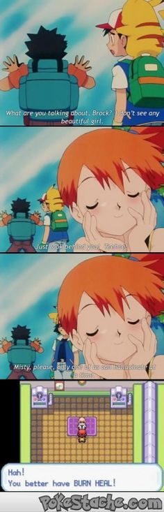 I wonder why Misty doesn