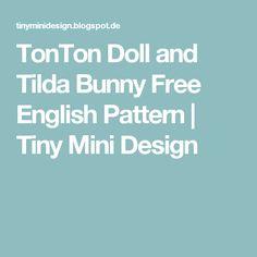 TonTon Doll and Tilda Bunny Free English Pattern                    Tiny Mini Design