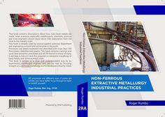 Extractive Metallurgy: Non-Ferrous Extractive Metallurgy - Industrial Pra. Engineering Universities, Applied Science, Chemist, Metals, This Book, University, Base, Industrial, Engineering Colleges