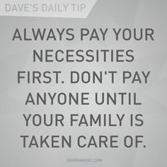 **PRINTED**Dave Ramsey Tips Know what your necessities are. Luxury items are not necessities. Always bargain shop, clip coupons, shop sales, but only purchase what you actually need. Financial Quotes, Financial Peace, Financial Success, Financial Planning, Dave Ramsey Quotes, Total Money Makeover, Budget Planer, Money Quotes, Useful Tips