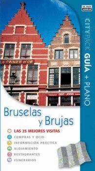 BRUSELAS Y BRUJAS CITYPACK  las 25 mejores visitas. Guía turística. Incluye plano