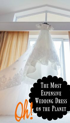 The most expensive wedding gown in history.  – Oh, my! That's interesting| Random Fun Facts