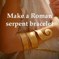 make a Roman serpent bracelet