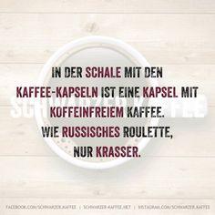 KAFFEE-ROULETTE…