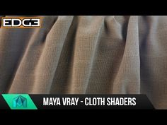 Maya & Vray Tutorial - How to create Cloth Shaders / Advanced material workflows HD - YouTube