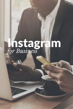The Guide to Manage Your Instagram for Business