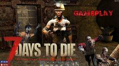 7 Days to Die, gaming walkthrough