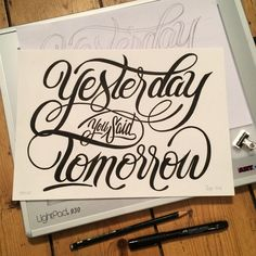"""Yesterday You Said Tomorrow"" 