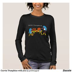 Carvin' Pumpkins with you Long Sleeve T-Shirt