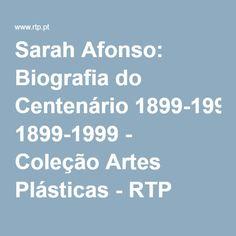 Sarah Afonso: Biografia do Centenário 1899-1999 - Coleção Artes Plásticas - RTP Arquivo - RTP