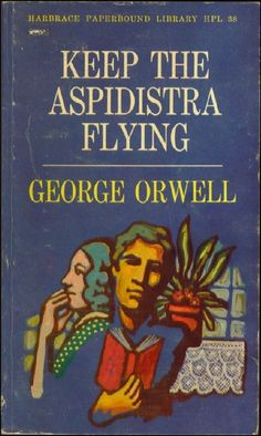 """Keep the Aspidistra Flying"" (Harvest Book) by George Orwell"
