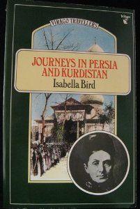 Journeys in Persia and Kurdistan: Vol 1 (Virago Travellers) by Isabella Bird. $5.49. Publication: 1988. Publisher: Virago Press Ltd (1988). Series - Virago Travellers