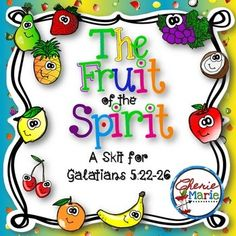 Fruit of the Spirit Play