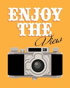 Love this! Retro art-vintage camera art-typographic art poster 8x10 - Funny quote art -enjoy the view. $14.00, via Etsy.