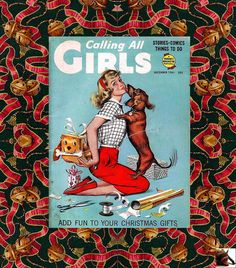 Calling All Girls 1961 vintage Christmas cover - girl and dachshund