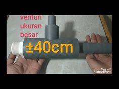 DIY Venturi jet ukuran besar ±40 cm untuk pompa submersible/celup - YouTube