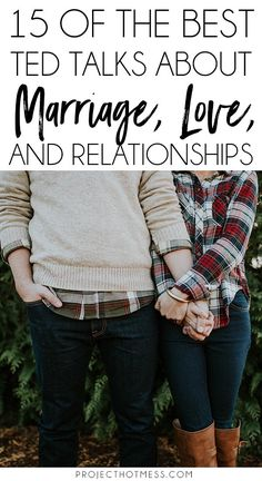 You could have the most amazing marriage on earth and still find that these TED Talks about marriage are super interesting and full of the most amazing marriage advice. Check them out. #marriagegoals #happymarriage #marriageadvice
